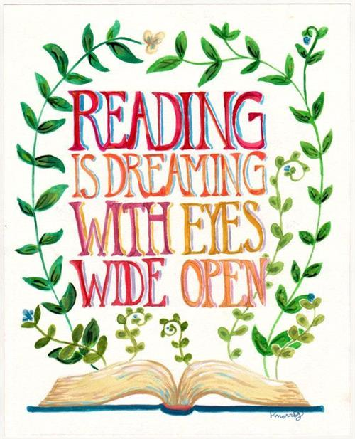 Reading is dreaming with eyes wide open.